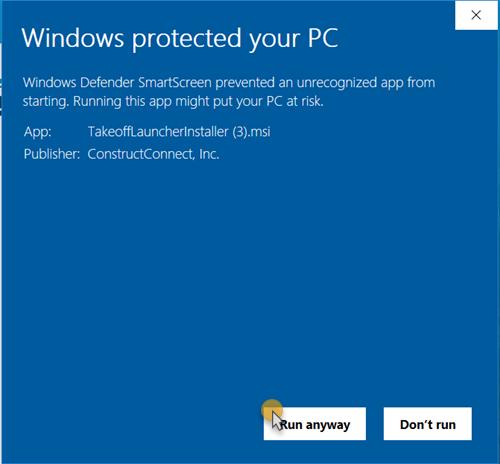 SmartScreen prompt - run anway